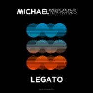 Michael Woods - Legato (Extended Mix)