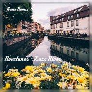 Novatunes  - Lazy River (Kuna Remix)