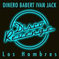 Dinero, Babert & Ivan Jack  - Los Hombres (Dinero Techno Mix)