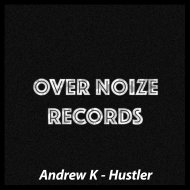 Andrew K - Hustler (Original Mix)