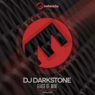 DJ Darkstone - Glass of Wine (Original Mix)