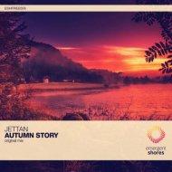 Jettan - Autumn Story (Original Mix)