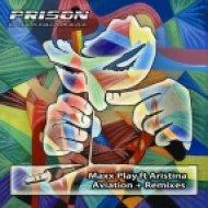 Maxx Play feat. Aristina - Aviation (Dabiz Remix)