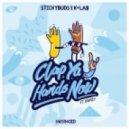 Stickybuds & K+Lab - Clap Ya Hands Now (Instrumental)