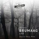 Brumaag - Raw (Saulo Paul Remix)