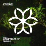 Telomic - Compelled (Original mix)