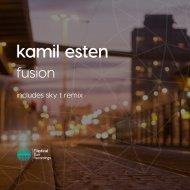 Kamil Esten - Fusion (Original Mix)