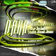 Daka - Mellow Dance  (Original Mix)