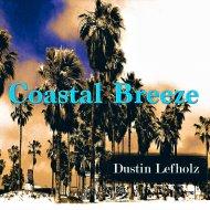 Dustin Lefholz - Coastal Breeze  (Original Mix)