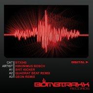 Hironimus Bosch  - Shit Kicker (Quadrat Beat Remix)
