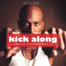 Eric B & Rakim - Kick Along (S o u l \' s  C y p h e r  R e f i x) (Original Mix)