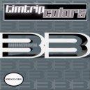 Tim Trip - Colors (Original Mix)