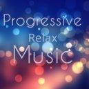 Stanislav Savitskiy  -  Progressive Relax Music Part 6 ()