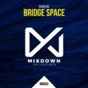 Bianchin - Bridge Space  (Original Mix)