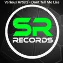 Dimi Stuff  - Dont Tell Me Lies (Placidic Dream Remix)