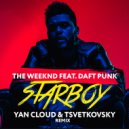 The Weeknd feat. Daft Punk - Starboy (Yan Cloud & Tsvetkovsky Remix) (Original Mix)