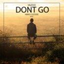 Yazoo - Don\'T Go (Nikko Culture Remix)