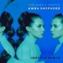 Amba Shepherd - Wide Awake & Dreaming (Inpetto Remix)