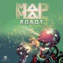 MadMal - R.O.B.O.T.  (Original Mix) (Original)