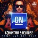 GN & G$Montana & NeuroziZ - Come And Get This (Original)