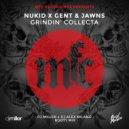 NuKid x Gent & Jawns - Grindin\' Collecta (DJ Miller x DJ Alex Milano Bootymix) (Extended)