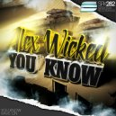 Alex Wicked - Rave On  (Original Mix)