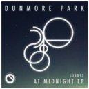 Dunmore Park - Walk With Me (Original Mix)