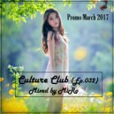 MiRo - Culture Club (Ep. 032) (Promo March 2017)