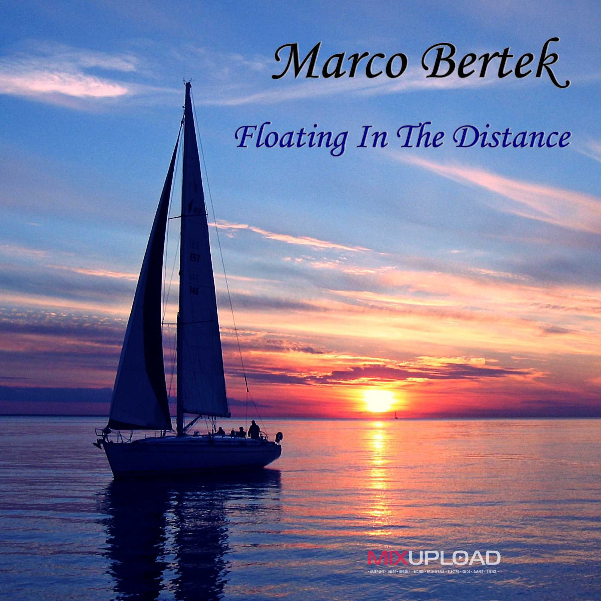 Marco Bertek - Floating In The Distance (Original mix)