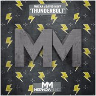 Moska x David Nova - ThunderBolt (Original Mix)