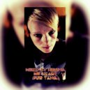 Mixed by Helena  - My Heart (For Tana)