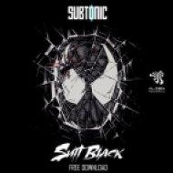 Subtonic - Suit Black (Orignal Mix)