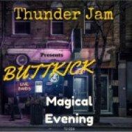 Buttkick - Magical Evening Dance (Original Mix)