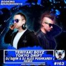 Teriyaki Boyz - Tokyo Drift (DJ Savin & DJ Alex Pushkarev Remix) (DJ Savin & DJ Alex Pushkarev Remix)