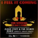 The Weeknd feat. Daft Punk - I Feel It Coming (Eldar Stuff, Tim Cosmos Remix)