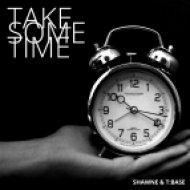 Shawne & T:Base - Take Some Time (Original mix)