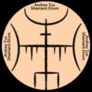AndreyTus - Shamans Drum vol 72 (Original Mix)