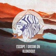 Klondique - Escape (Original Mix)