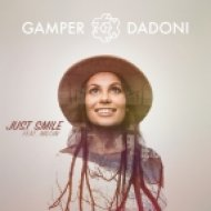 Gamper & Dadoni feat. Milow - Just Smile (Cayus Remix)