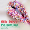 Palamino - Oh My! (Morten Trust Remix)