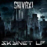 Shivaxi - Skynet (Original mix)