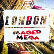 Maged Mega - London (Original Mix)