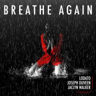 Lodato & Joseph Duveen & Jaclyn Walker - Breathe Again (Extended Mix)