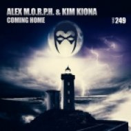 Alex M.O.R.P.H. feat. Kim Kiona - Coming Home (Dub Mix)