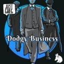 Just Greg - Dodgy Business  (Original Mix)