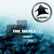 The Monez - Cave Of Gold (Original Mix)