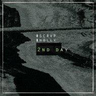 SCRVP & Holly - 2nd Day  (Original Mix)