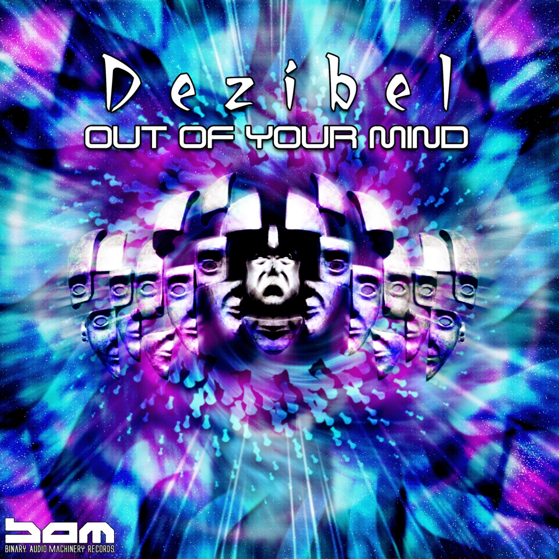 Dezibel - Escape The Bubble  (Original Mix)