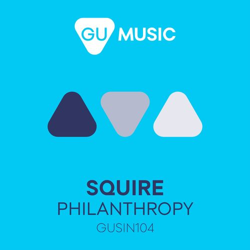 Squire - Philanthropy (Original Mix)