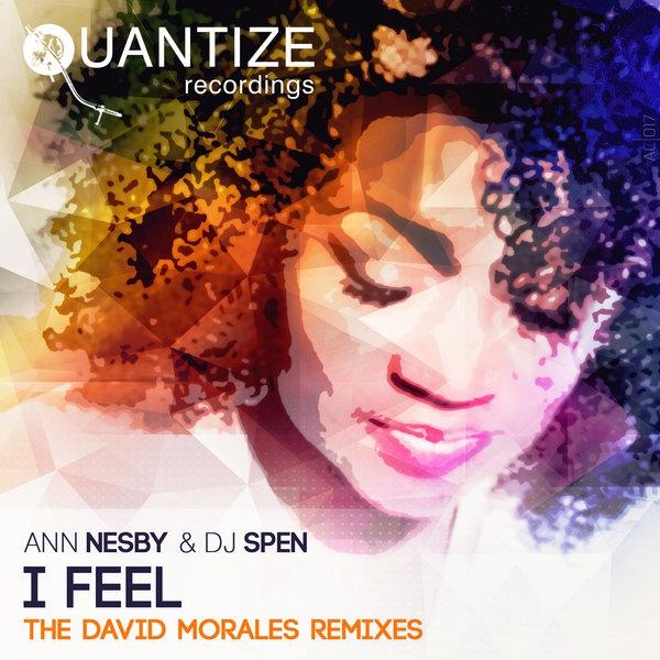 Ann Nesby & DJ Spen - I Feel (David Morales Red Zone Mix)